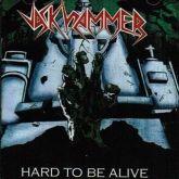 JACKHAMMER - Hard to be Alive (CD)