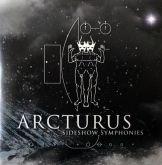 Arcturus – Sideshow Symphonies (CD+DVD)