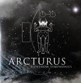 Arcturus – Sideshow Symphonies [CD]