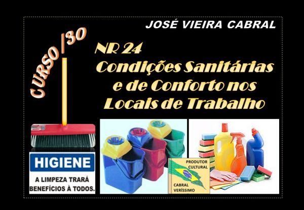 30.  NR 24 - Condições Sanitárias e de Conforto nos Locais de Trabalho (124.000-5).