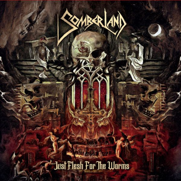 CD Somberland – Just Flesh For The Worms