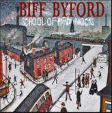 BIFF BYFORD - School of Hard Knocks (Saxon)