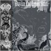 BRAZILIAN EVIL LEGIONS ATTACK - The First Manifest - LP (Split: Goat Vengeance, Pillars Of Empire, S