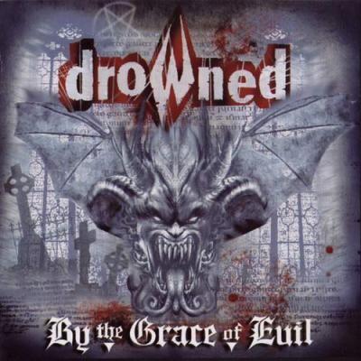 CD - Drowned – By The Grace Of Evil - Edição 15 anos digipack