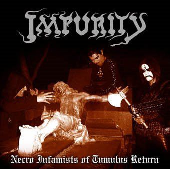 IMPURITY - Impurity - Necro Infamists of Tumulus Return  - LP (Gatefold)