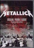 DVD - Metallica - Orgulho, Paixão e Gloria