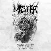 MASTER - Command Your Fate - The Demo Collection - CASSETE