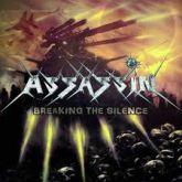 Assassin - Breaking the Silence