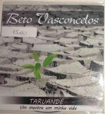 """""""Taruandé - Um Mestre em Minha Vida"""" Beto Vasconcelos"""