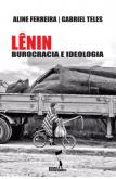 Lênin: Burocracia e Ideologia