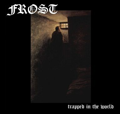 Frost - Trapped in The World