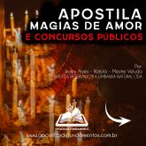 APOSTILA MAGIAS DE AMOR E CONCURSOS PÚBLICOS