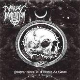 Black Invocation - Profane Rites in Worship to Satan (16 Years of Blasphemy)