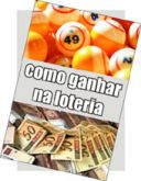 Como ganhar na Loteria