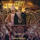 Expose Your Hate - Indoctrination of Hate