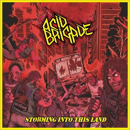 CD Acid Brigade – Storming Into This Land