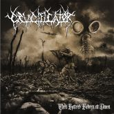 Crucificator - Then Hatred Reborn at Dawn (Slipcase + Poster)
