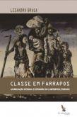 A Classe em Farrapos - Acumulação Integral e Expansão do Lumpemproletariado