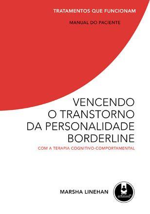 Vencendo o Transtorno da Personalidade Borderline: Com a TCC