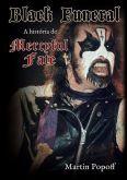 BLACK FUNERAL: A história do Mercyful Fate - Livro