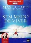 Livro áudio: Sem Medo de Viver - Max Lucado