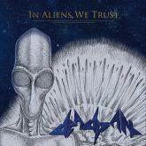 Deadpan – In Aliens we Trust