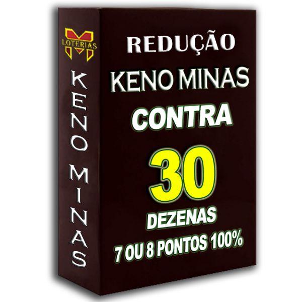 Redução de grupos, Keno Minas, jogue contra 30 dezenas, 7 ou 8 pontos 90 %