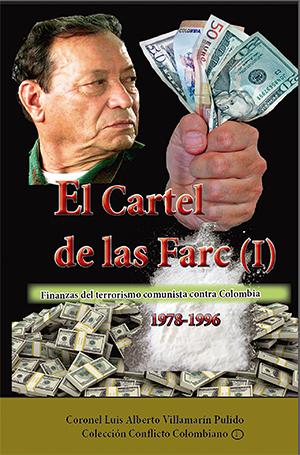 El cartel de las Farc (I)