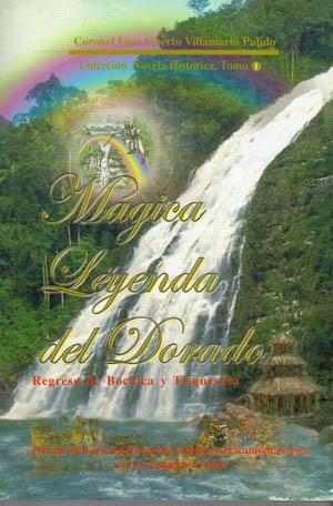Mágica Leyenda del Dorado
