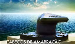 LEILÃO PÚBLICO - Cabeço de Amarração Cais para Navio e Embarcação Iate