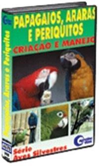 Papagaios Araras e Periquitos - DVD