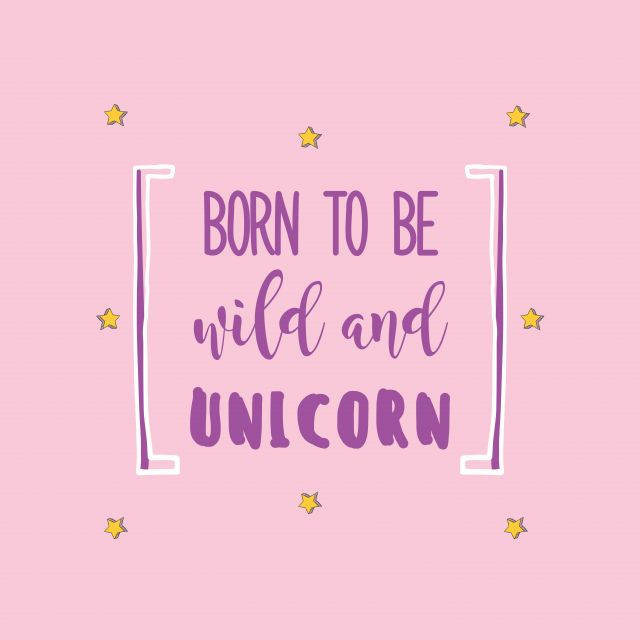 Poster Born to be Wild and Unicorn   rosa