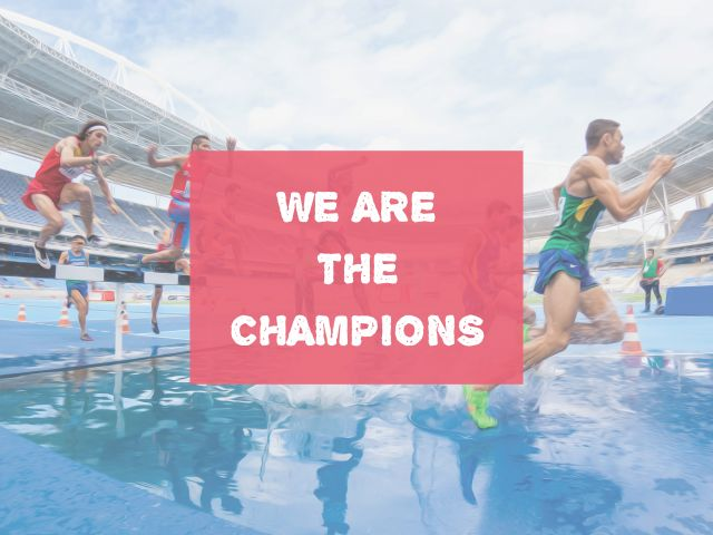 Poster We are the champions
