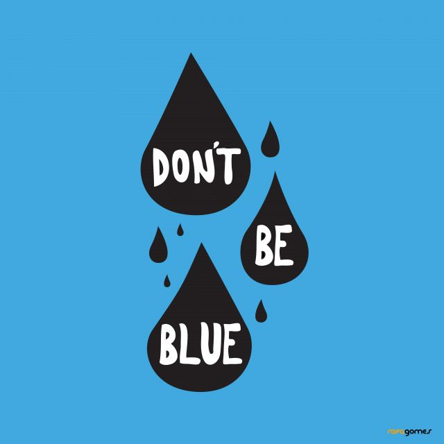 Poster Dont Be Blue