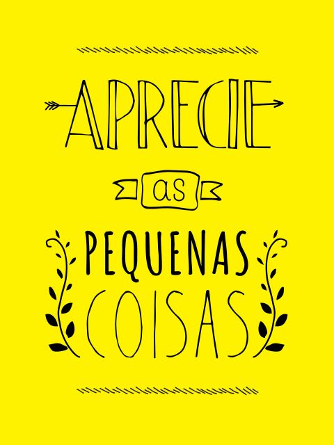 Poster Aprecie as pequenas coisas   amarelo