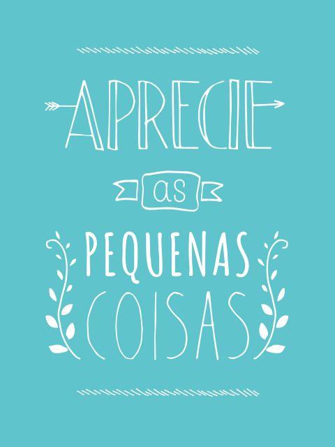 Poster APRECIE AS PEQUENAS COISAS