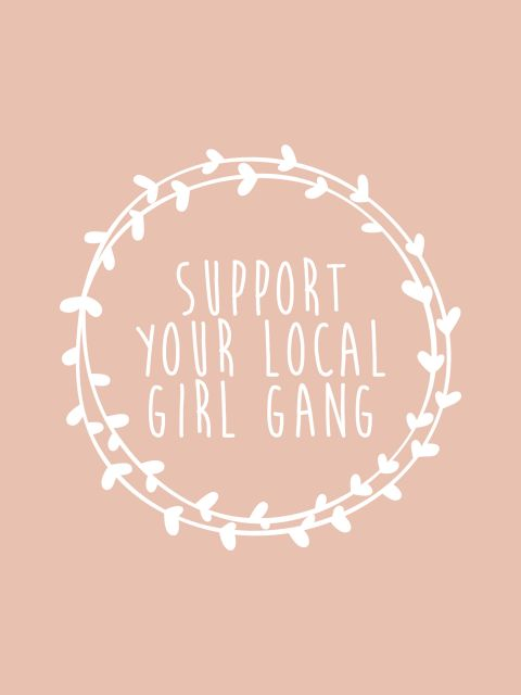 Poster Support your local girl gang