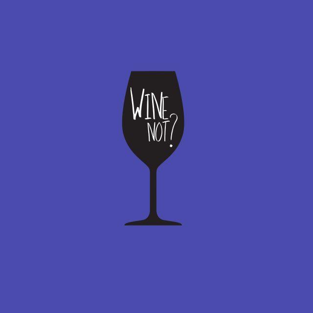 Poster Wine not   azul roxo vinho