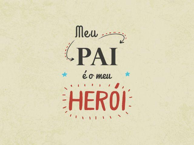 Poster Meu Pai Meu Herói   Coleção Dia Dos Pais pai dia dos pais