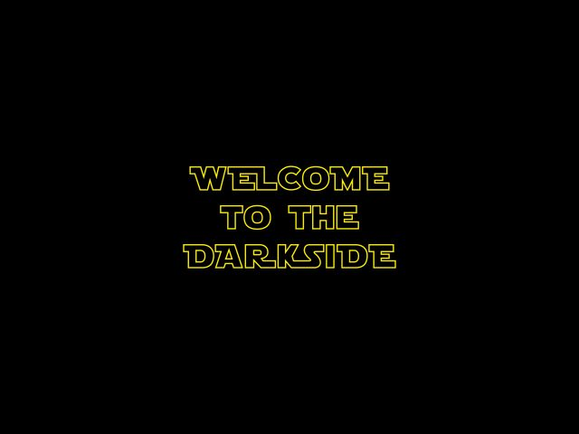 Poster Welcome To The Dark Side