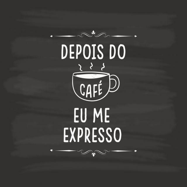 Poster Depois do café eu me expresso