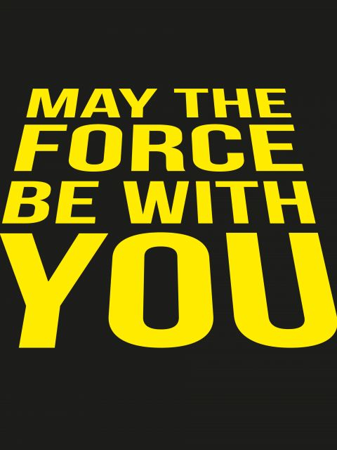 Poster May The Force Be With You   Star Wars Preto