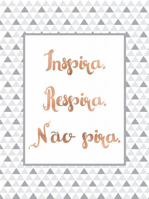 Poster Inspira Respira Não pira