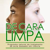 De cara limpa - Programa natural de tratamento da acne baseado em ciência