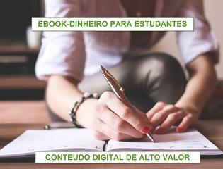 Ebook - Dinheiro para estudantes+Pacotão-10 ebooks brindes