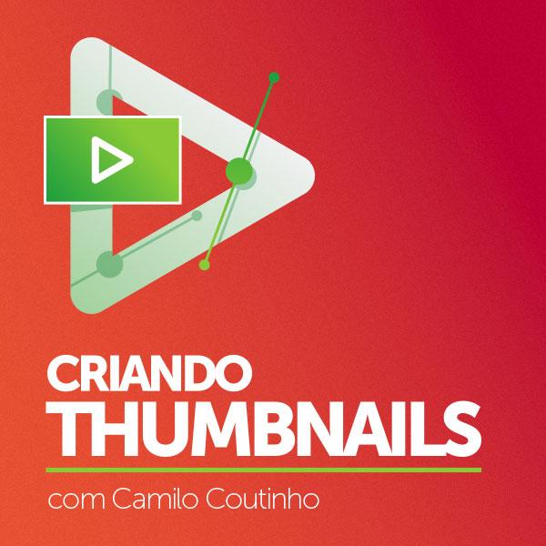 Criando Thumbnails