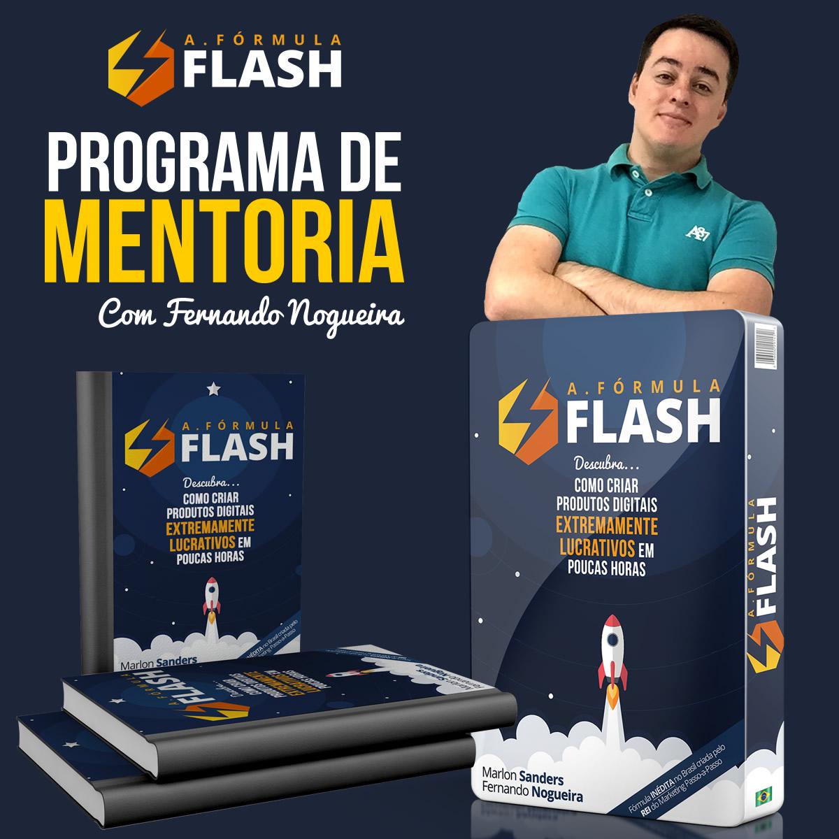 A Fórmula Flash - Programa de Mentoria com Fernando Nogueira