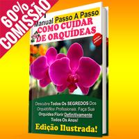 Manual Passo A Passo Como Cuidar de Orquídeas + 2 SUPER BÔNUS