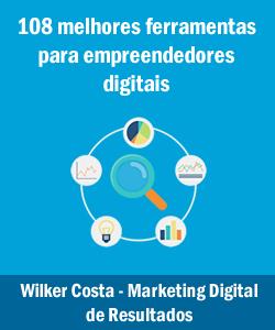 As 108 Melhores Ferramentas Para Empreendedores Digitais