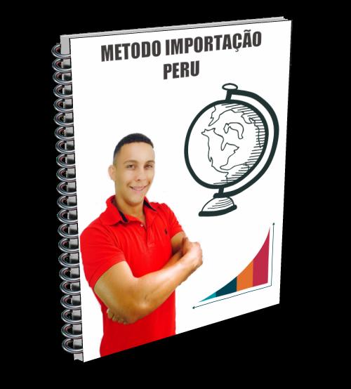MÉTODO IMPORTAÇÃO PERU